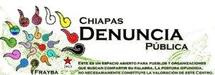 @ChiapasDenunciaPública